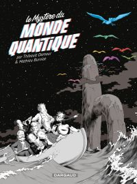 Le mystère du monde quantique | Damour, Thibault (1951-....). Auteur