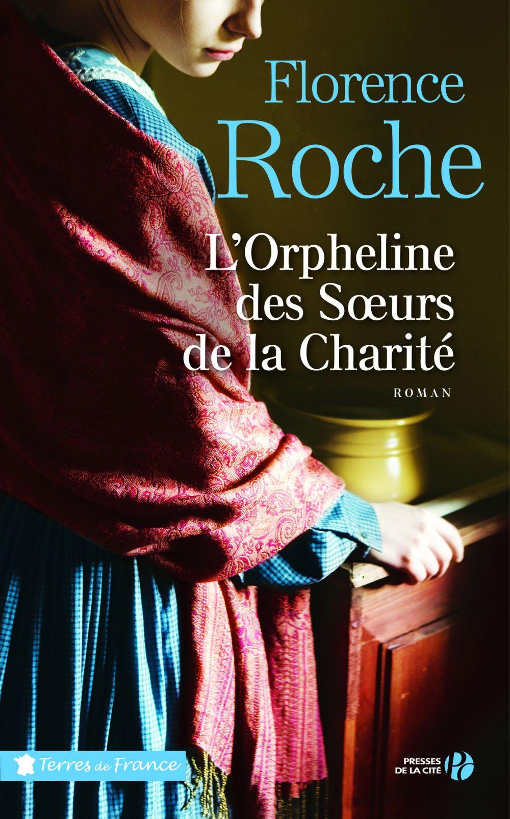 L'orpheline des soeurs de la Charité   ROCHE, Florence. Auteur