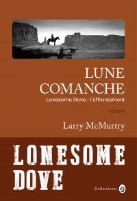 Lune comanche | McMurtry, Larry. Auteur