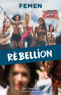 Rébellion | Femen. Auteur