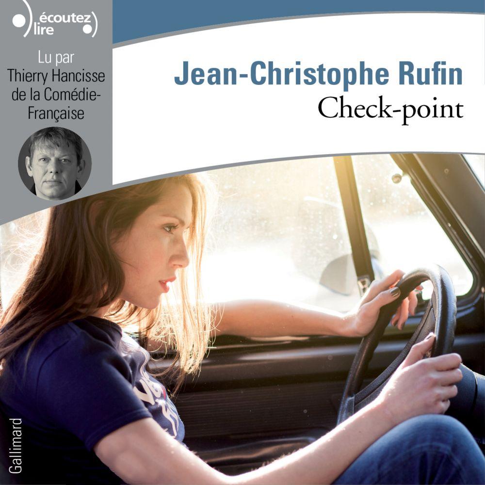Check-point | Rufin, Jean-Christophe. Auteur