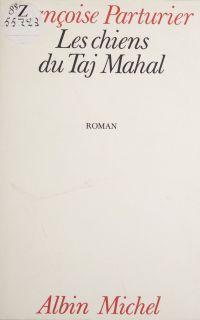 Les Chiens du Taj Mahal