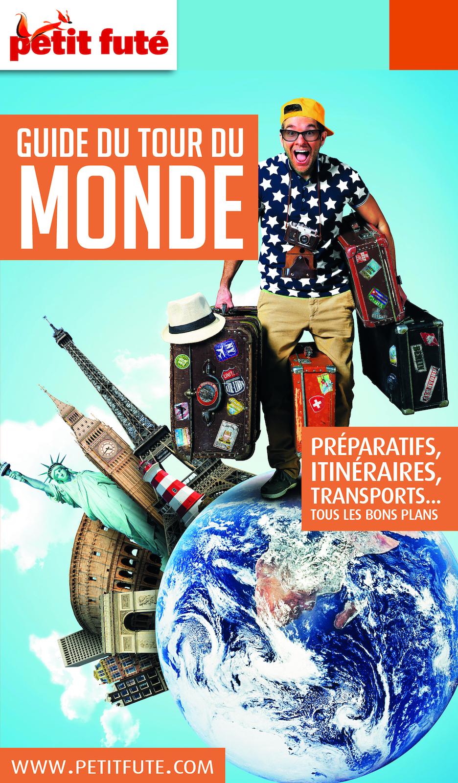 TOUR DU MONDE (GUIDE DU) 2018/2019 Petit Futé |