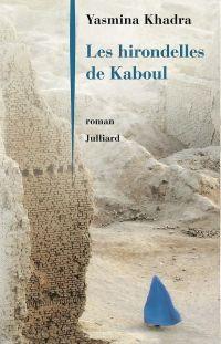 Les Hirondelles de Kaboul | KHADRA, Yasmina. Auteur