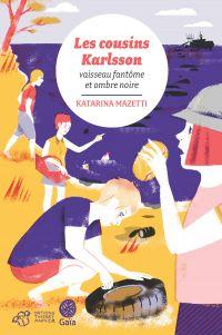 Image de couverture (Les cousins Karlsson Tome 5 - Vaisseau fantôme et ombre noire)