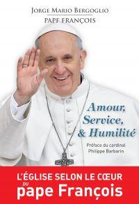 Amour, Service et Humilité