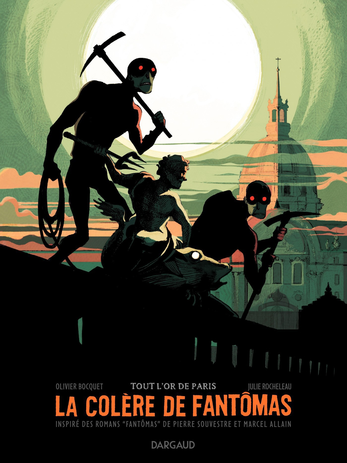 La colère de Fantômas  - Tome 2 - Tout l'or de Paris (2/3)