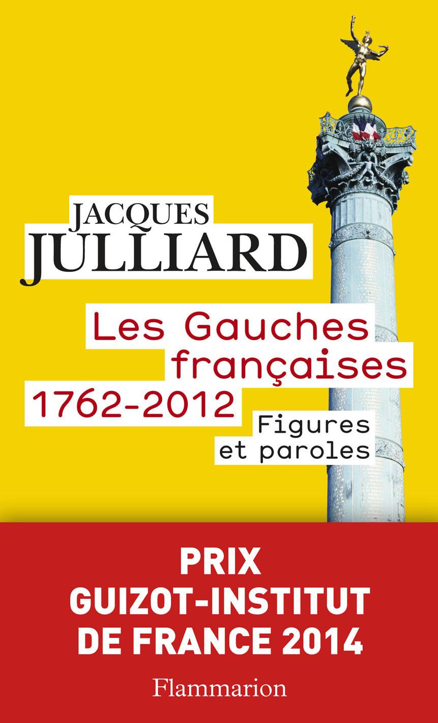 Les Gauches françaises (1762-2012). Figures et paroles