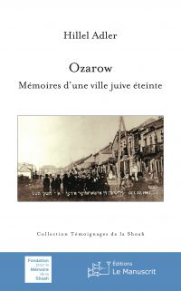 Ozarow - Mémoire d'une vill...