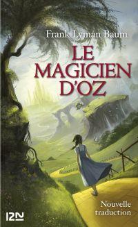 Le magicien d'Oz | BAUM, Lyman Frank. Auteur