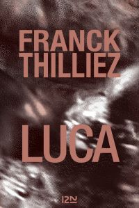 Luca | THILLIEZ, Franck