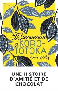 Bienvenue à Korototoka | OSTBY, Anne