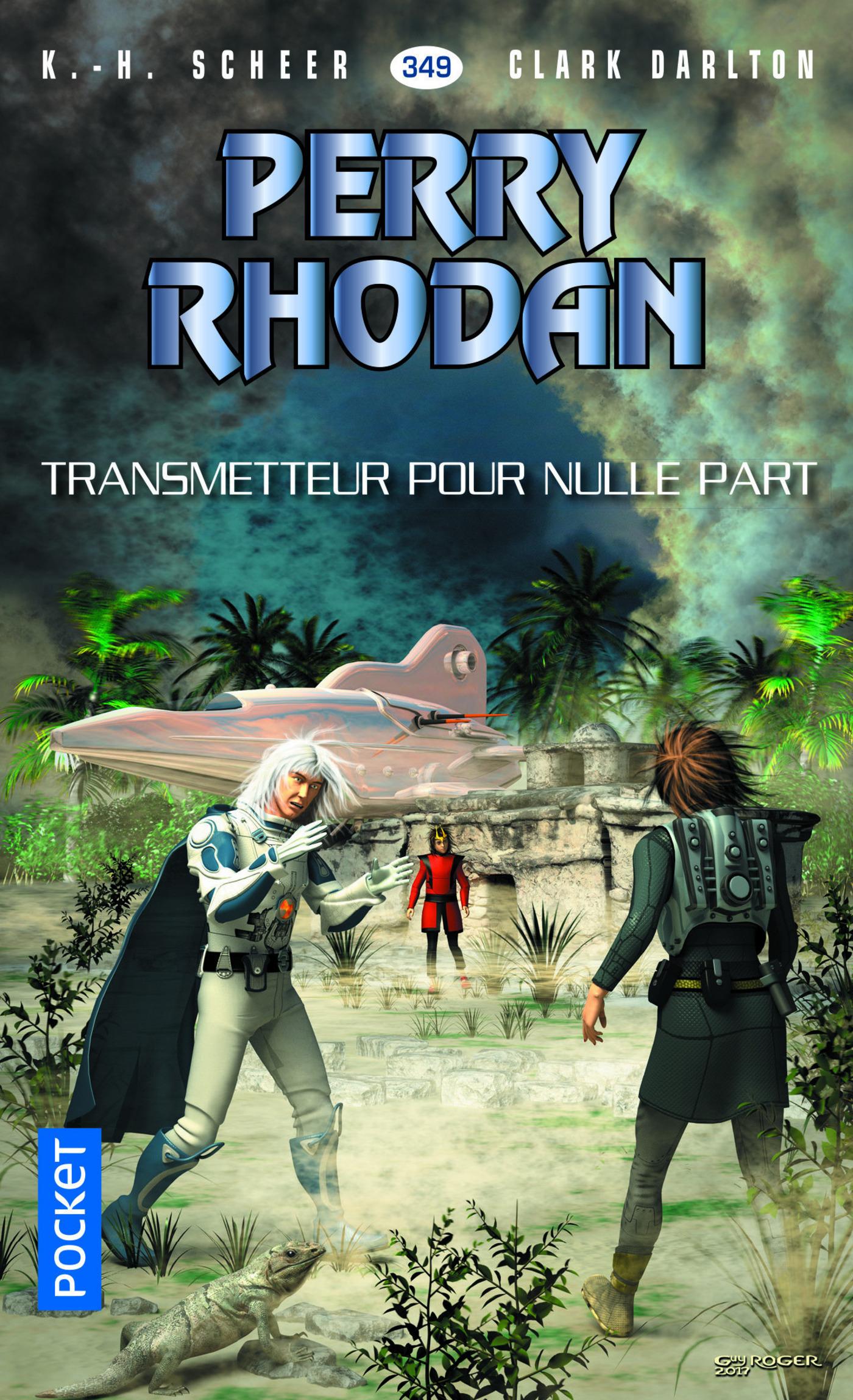 Perry Rhodan n°349 - Transmetteur pour nulle part