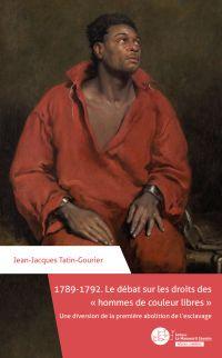 1789-1792. Le débat sur les...