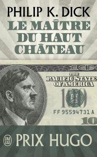 Le maître du Haut Château | Charrier, Michelle
