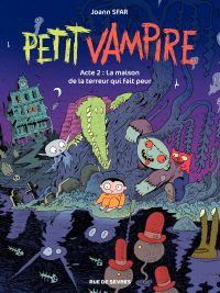 Image de couverture (Petit Vampire. Volume 2, La maison de la terreur qui fait peur)