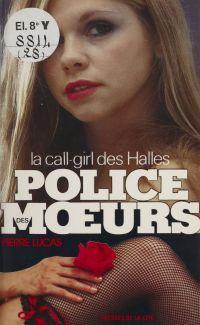 Police des mœurs : La Call-...