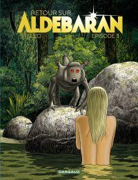 Retour sur Aldébaran - tome...
