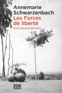 Les Forces de liberté. Écri...