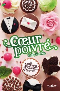 Les filles au chocolat. Volume 5 3/4, Coeur poivré