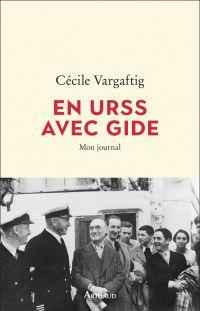 En URSS avec Gide | Vargaftig, Cécile. Auteur