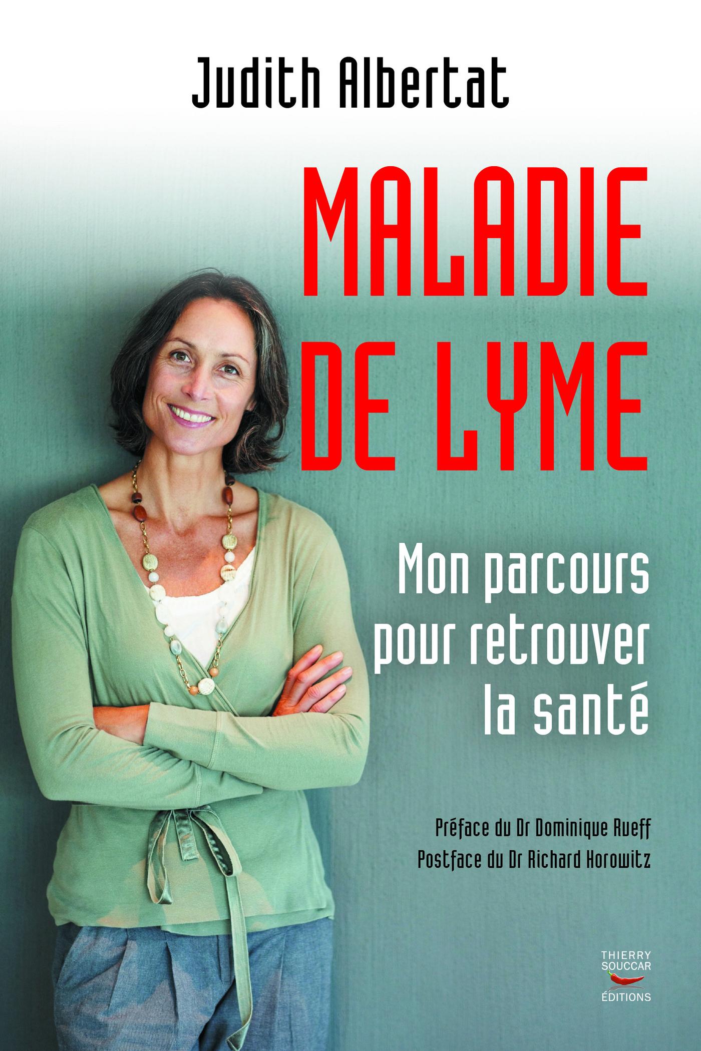 La Maladie de Lyme : mon parcours pour retrouver la santé