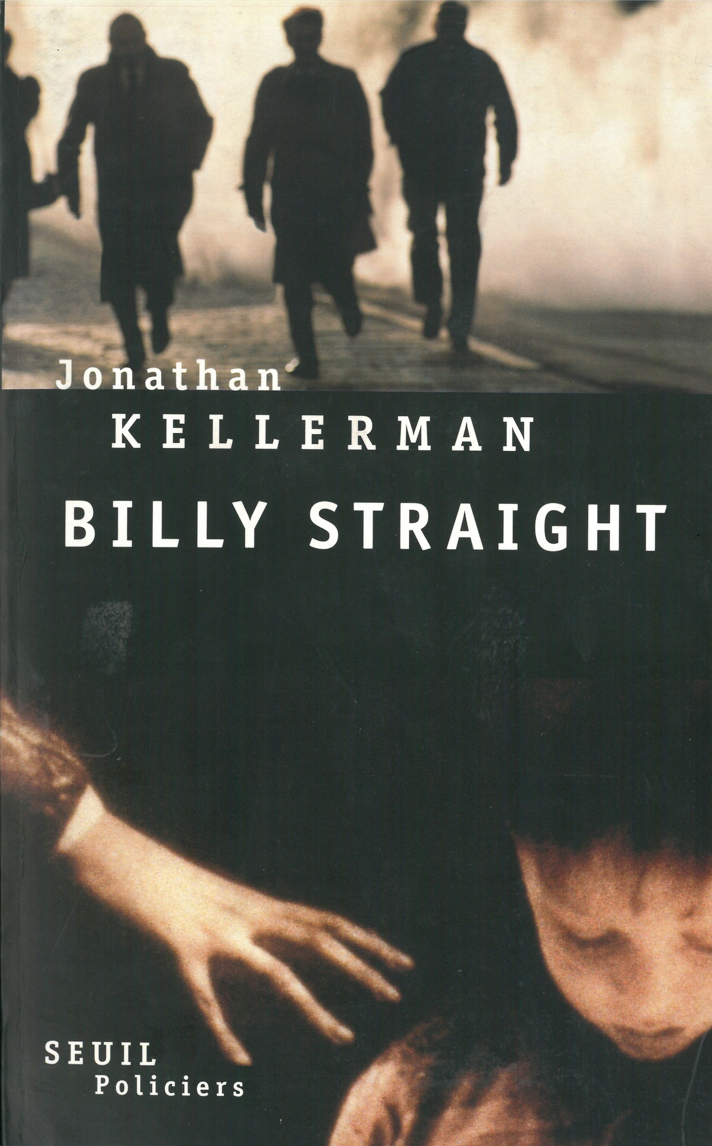 Billy Straight | Kellerman, Jonathan