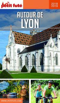 AUTOUR DE LYON 2018/2019 Petit Futé | Auzias, Dominique. Auteur