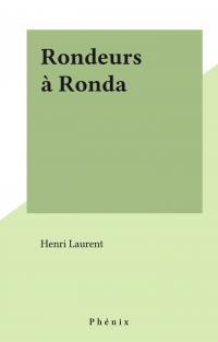 Rondeurs à Ronda