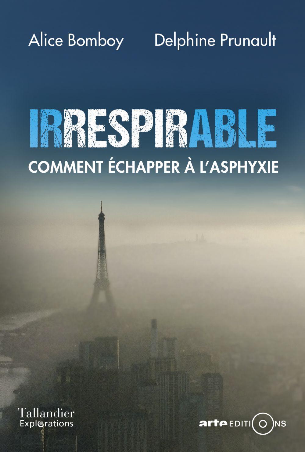 Irrespirable. Comment échapper à l'asphyxie |