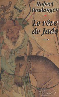 Le rêve de Jade