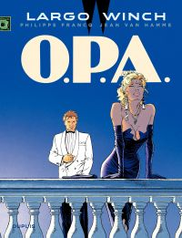 Largo Winch. Volume 3, OPA
