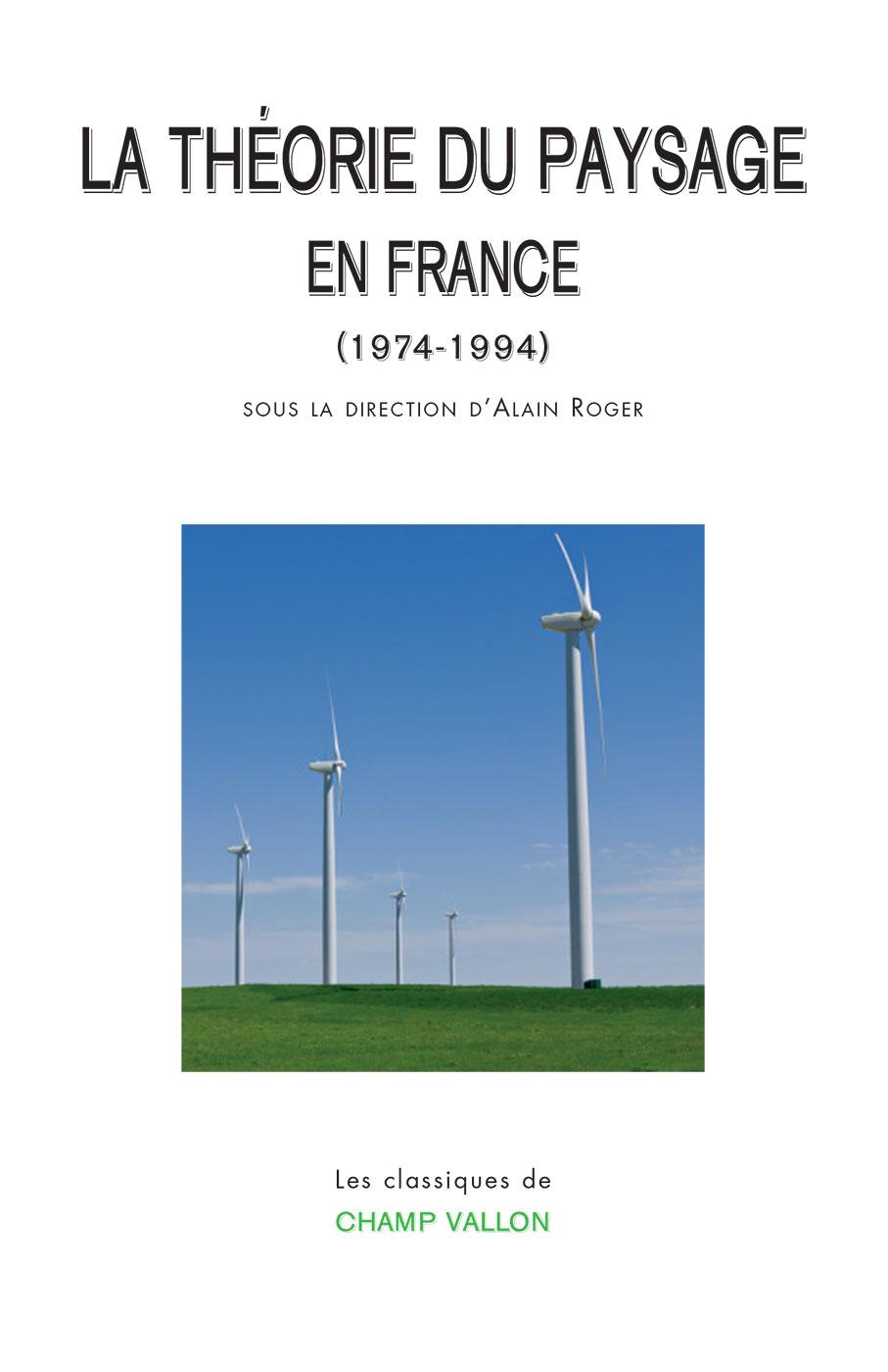 La théorie du paysage en France