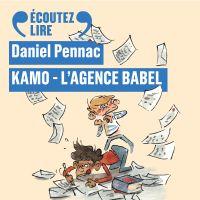 Kamo, L'agence Babel | Pennac, Daniel