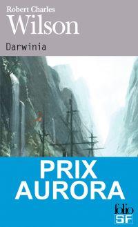 Darwinia | Wilson, Robert Charles. Auteur