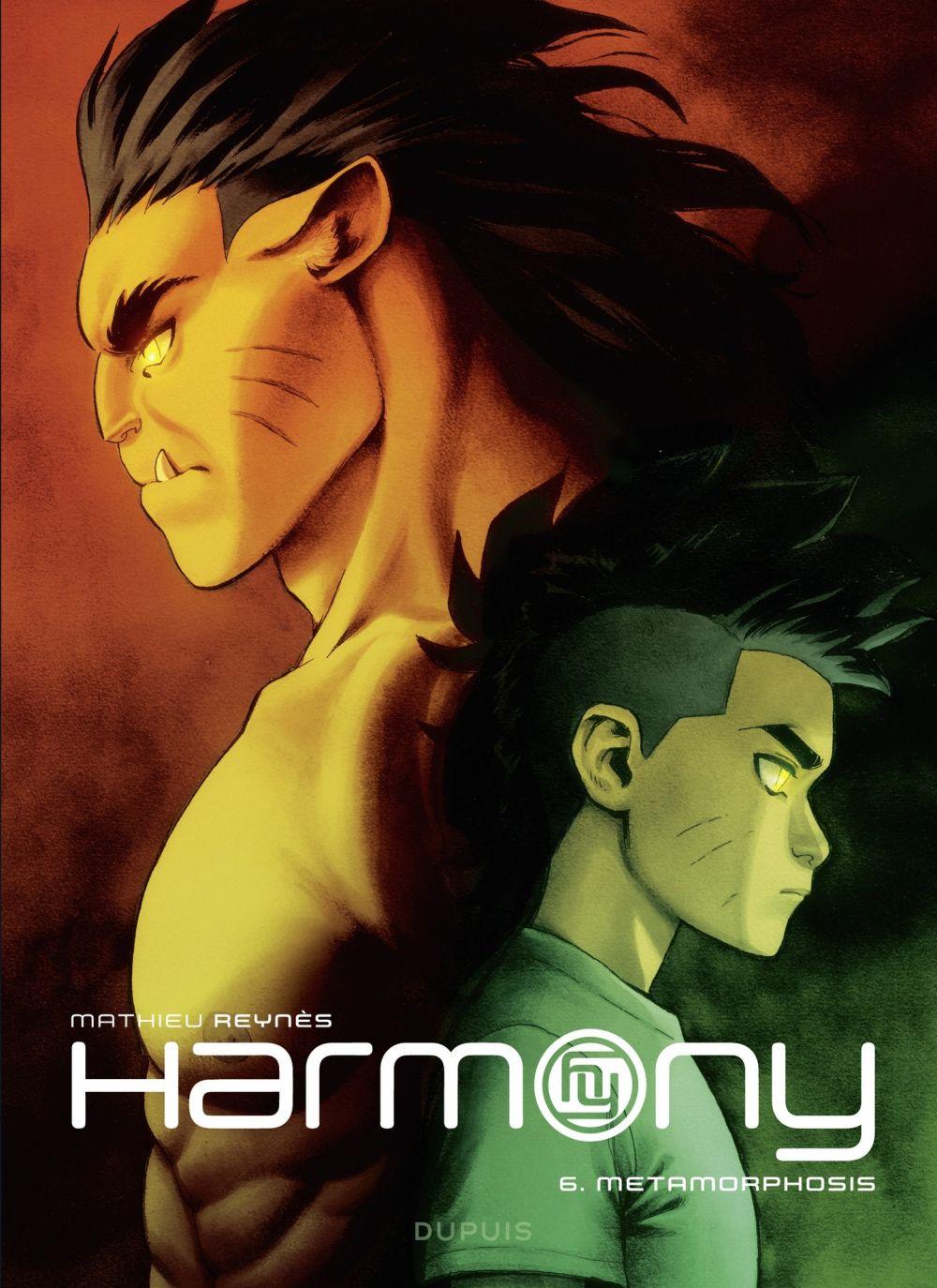 Harmony - tome 6 - Metamorphosis   Reynès, . Auteur