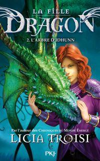 La fille Dragon tome 2 | TROISI, Licia. Auteur