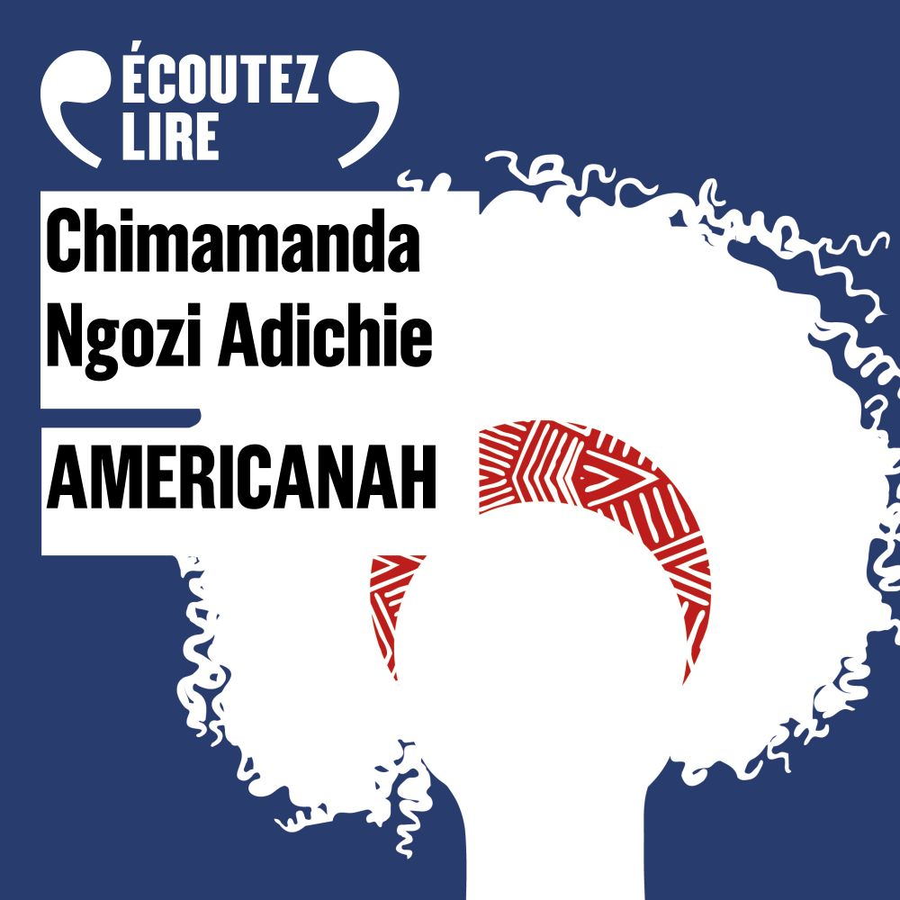 Americanah   Adichie, Chimamanda Ngozi (1977-....). Auteur