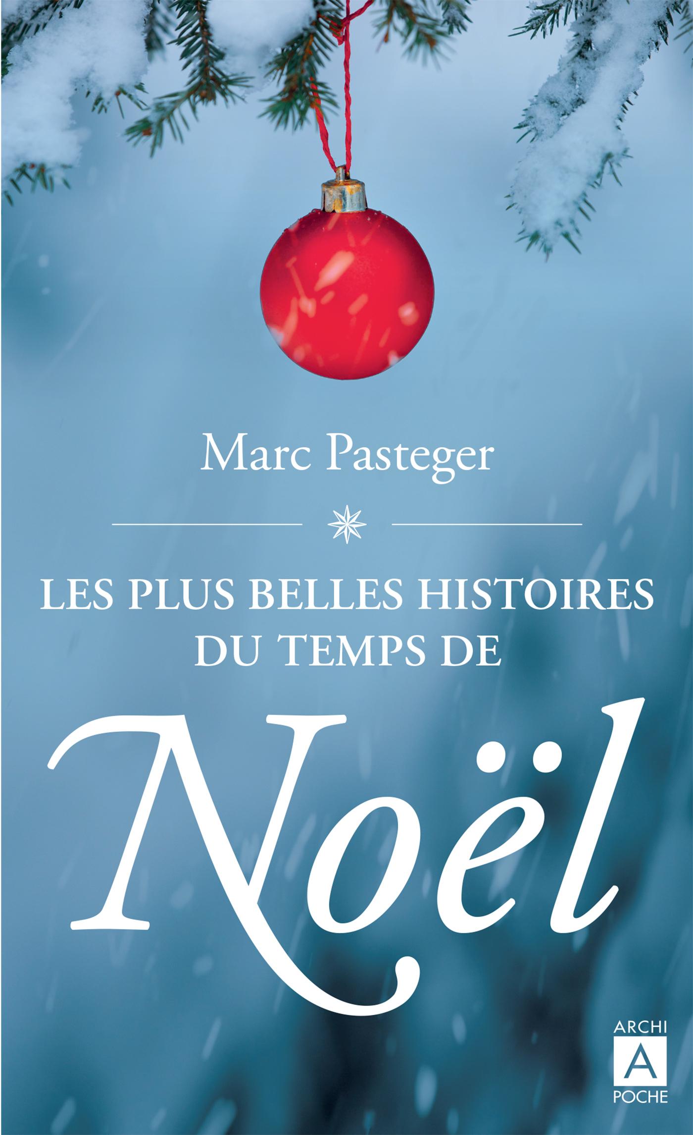 LES PLUS BELLES HISTOIRES DU TEMPS DE NOEL