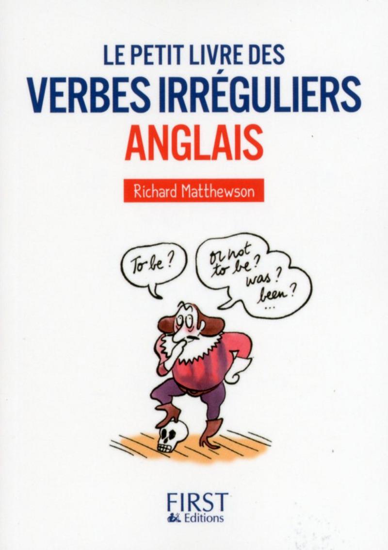Le Petit livre des Verbes irréguliers anglais