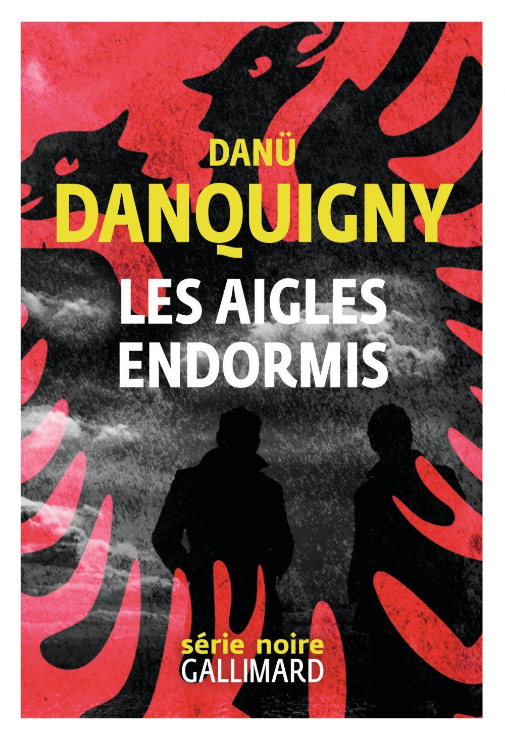 Les aigles endormis | Danquigny, Danü. Auteur