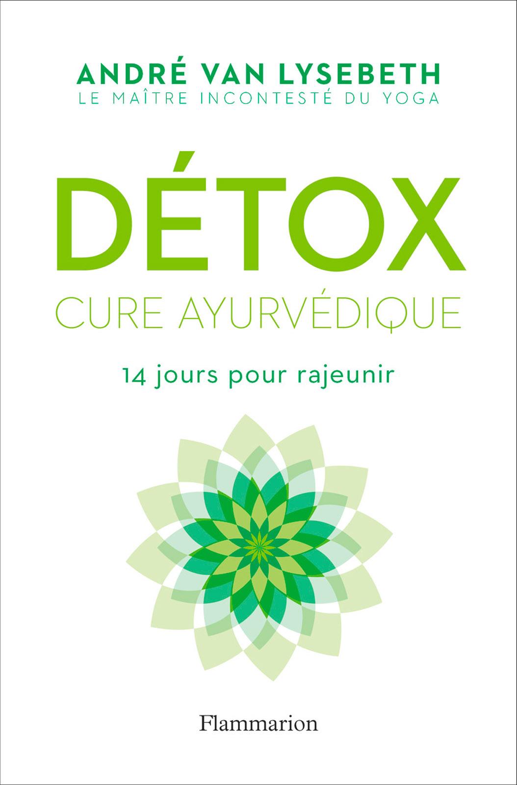 Détox. Cure ayurvédique