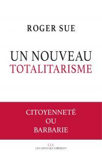 Un nouveau totalitarisme