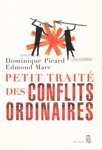 Petit Traité des conflits ordinaires