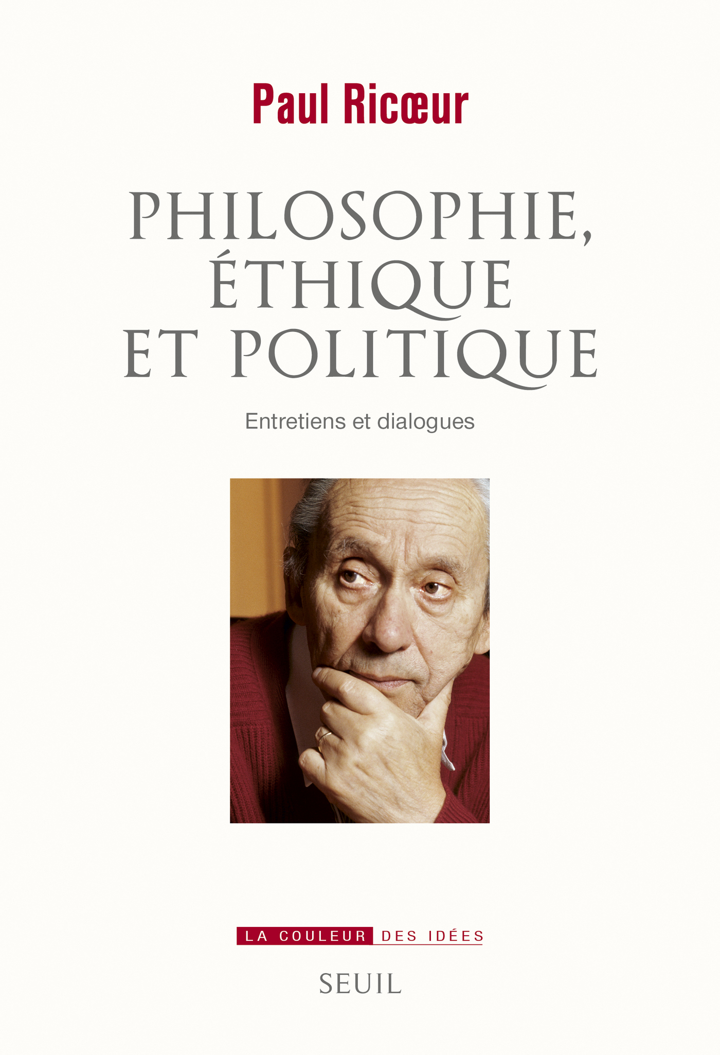 Philosophie, éthique et politique. Entretiens et dialogues | Ricoeur, Paul
