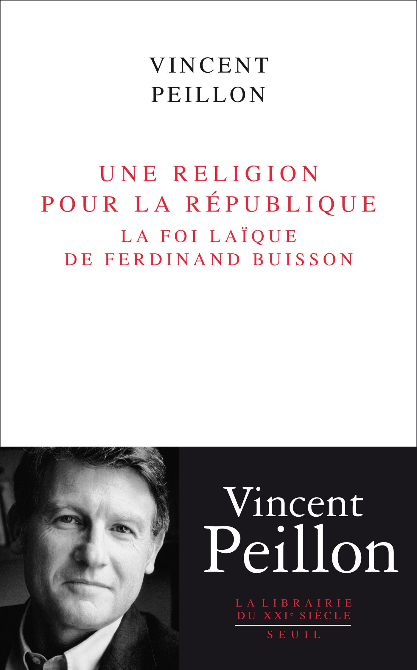 Une religion pour la République. La foi laïque de
