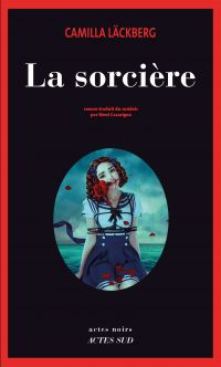 La sorcière | Läckberg, Camilla. Auteur