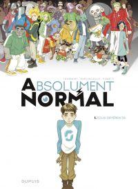 Absolument Normal  - tome 1 - Tous différents | Toussaint, Kid. Auteur