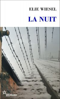 La Nuit | Wiesel, Élie (1928-2016). Auteur