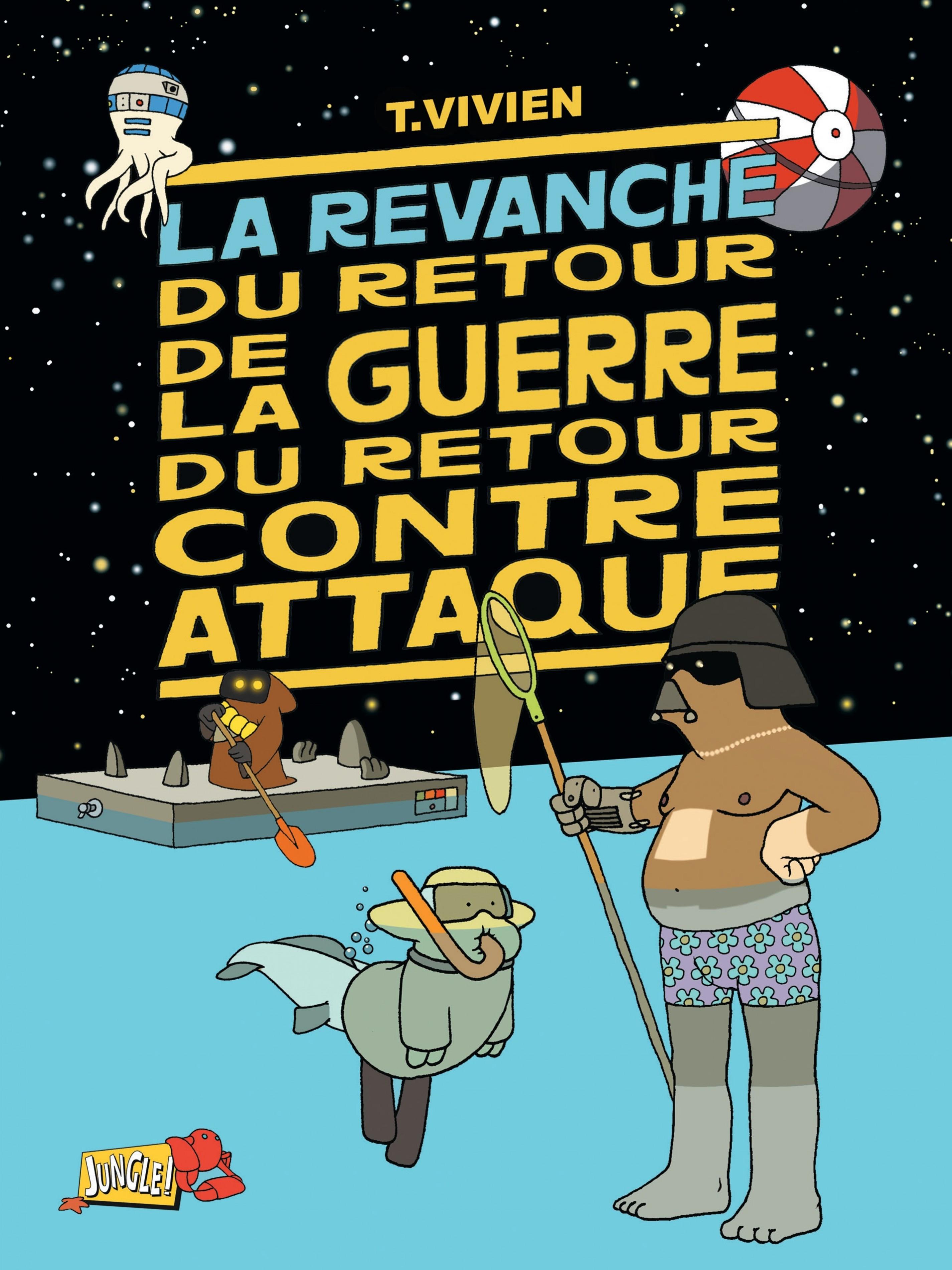 LA REVANCHE DU RETOUR DE LA GUERRE DU RETOUR CONTRE ATTAQUE